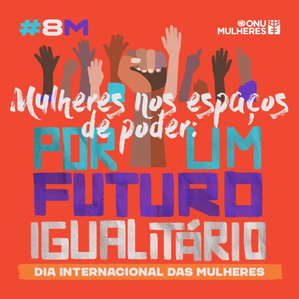O maior evento da ONU sobre gênero e Igualdade reforça a preocupação mundial com a violência contra mulher